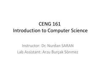 CENG 161  Introduction to Computer Science