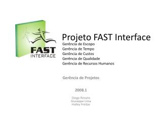 Projeto FAST Interface