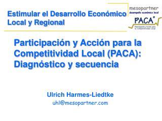Participación y Acción para la Competitividad Local (PACA): Diagnóstico y secuencia