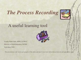 The Process Recording