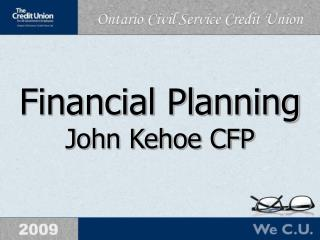 Financial Planning John Kehoe CFP