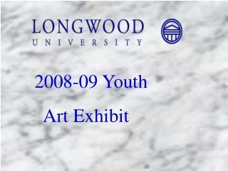 2008-09 Youth   Art Exhibit