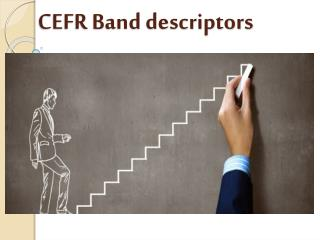 CEFR Band descriptors