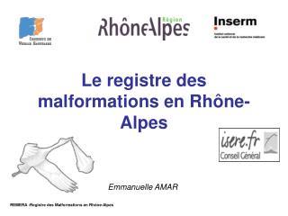 Le registre des malformations en Rhône-Alpes