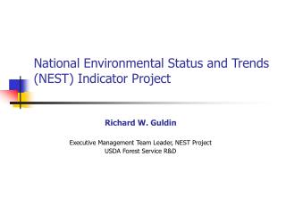National Environmental Status and Trends (NEST) Indicator Project