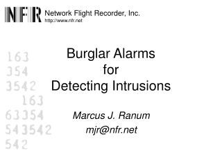 Burglar Alarms for Detecting Intrusions