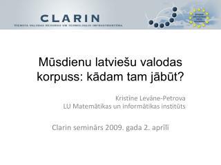 Mūsdienu latviešu valodas korpuss: kādam tam jābūt?