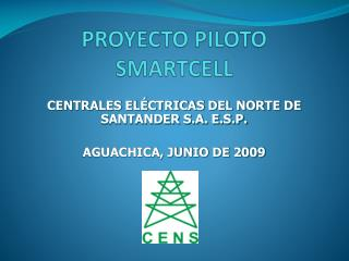PROYECTO PILOTO SMARTCELL