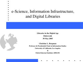 e-Science, Information Infrastructure, and Digital Libraries