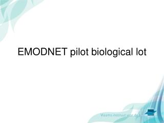 EMODNET pilot biological lot