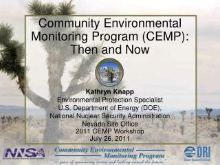Community Environmental Monitoring Program (CEMP): Then and Now