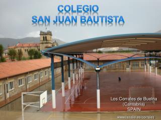 Los Corrales de  Buelna ( Cantabria) SPAIN
