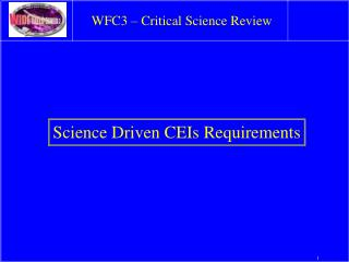 WFC3 – Critical Science Review