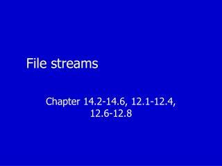 File streams
