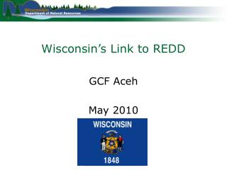 Wisconsin�s Link to REDD