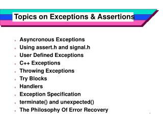 Topics on Exceptions & Assertions