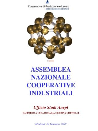 ASSEMBLEA NAZIONALE COOPERATIVE INDUSTRIALI Ufficio Studi Ancpl