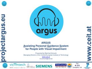 ARGUS  A ssisting Pe r sonal  Gu idance  S ystem  for People with Visual Impairment