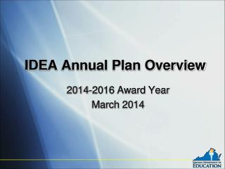 IDEA Annual Plan Overview