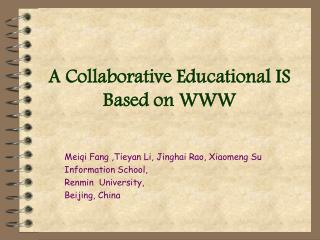 A Collaborative Educational IS Based on WWW