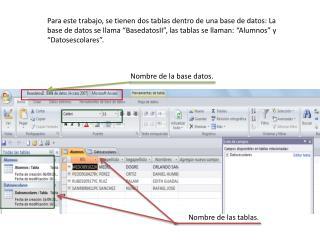 Nombre de la base datos.