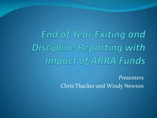 End  of Year Exiting and Discipline Reporting with Impact of ARRA Funds