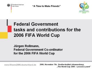 6.Important partners of the Federal Government in the World Cup preparations
