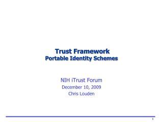 Trust Framework Portable Identity Schemes