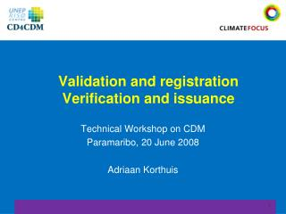 Validation and registration Verification and issuance
