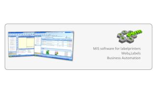 MIS software  for  labelprinters Web 4 Labels Business  Automation
