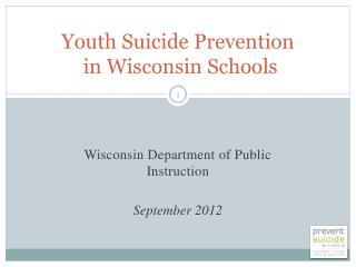 Youth Suicide Prevention  in Wisconsin Schools