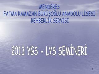 2013 YGS - LYS SEM?NER?