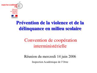 Réunion du mercredi 14 juin 2006 Inspection Académique de l'Orne