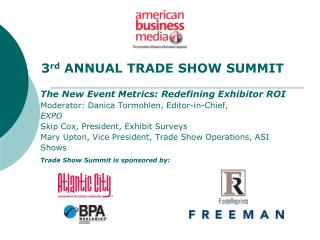 Trade Show Summit is sponsored by: