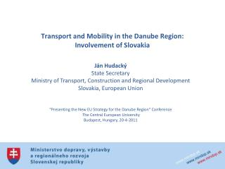 Transport and Mobility in the Danube Region: Involvement of Slovakia