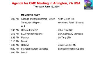 Agenda for  CMC Meeting in Arlington, VA USA
