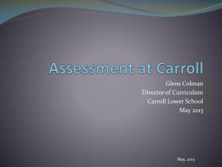 Assessment at Carroll