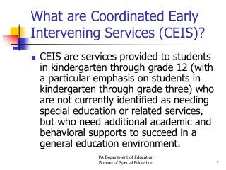 What are Coordinated Early Intervening Services (CEIS)?