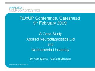 RUnUP Conference, Gateshead  9 th  February 2009