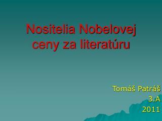 Nositelia Nobelovej ceny za literatúru