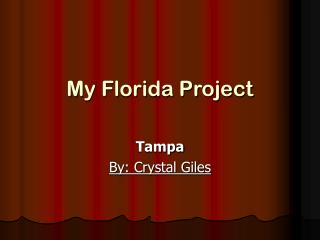 My Florida Project