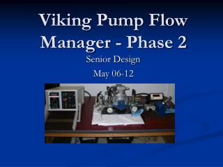 Viking Pump Flow Manager - Phase 2