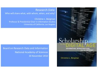 Board on Research Data and Information National Academy of Sciences 30 November 2010