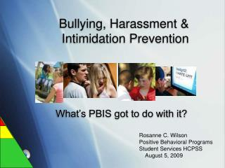 Bullying, Harassment  Intimidation Prevention