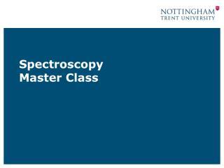Spectroscopy Master Class