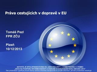 Práva cestujících v dopravě v EU