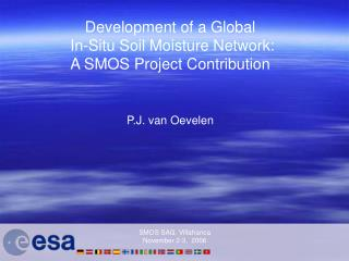 Development of a Global  In-Situ Soil Moisture Network: A SMOS Project Contribution