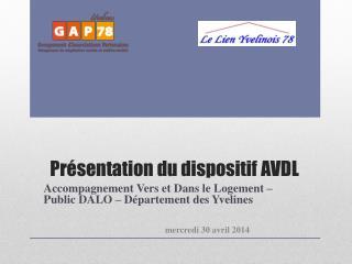 Présentation du dispositif AVDL
