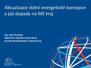 Aktualizace státní energetické koncepce a její dopady na MS kraj