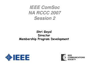 IEEE ComSoc NA RCCC 2007 Session 2